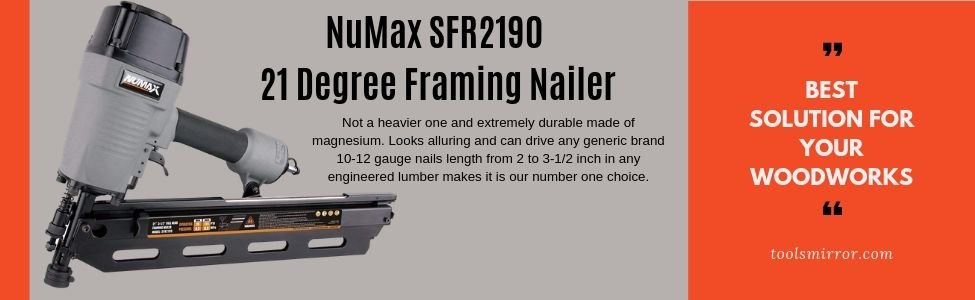NuMax-SFR2190-21-Degree-Framing-Nailer-Review