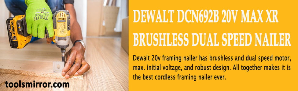 Dewalt 20v Framing Nailer Review – DCN692B Dual Speed