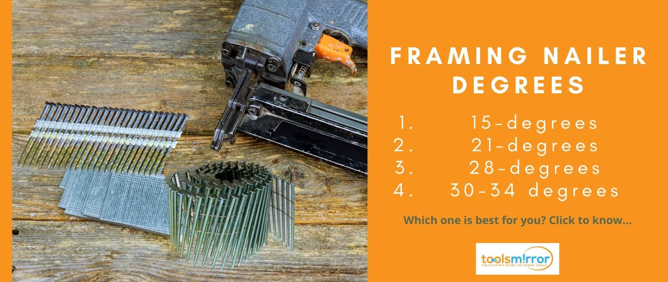 What degree nail gun is best for framing nailer