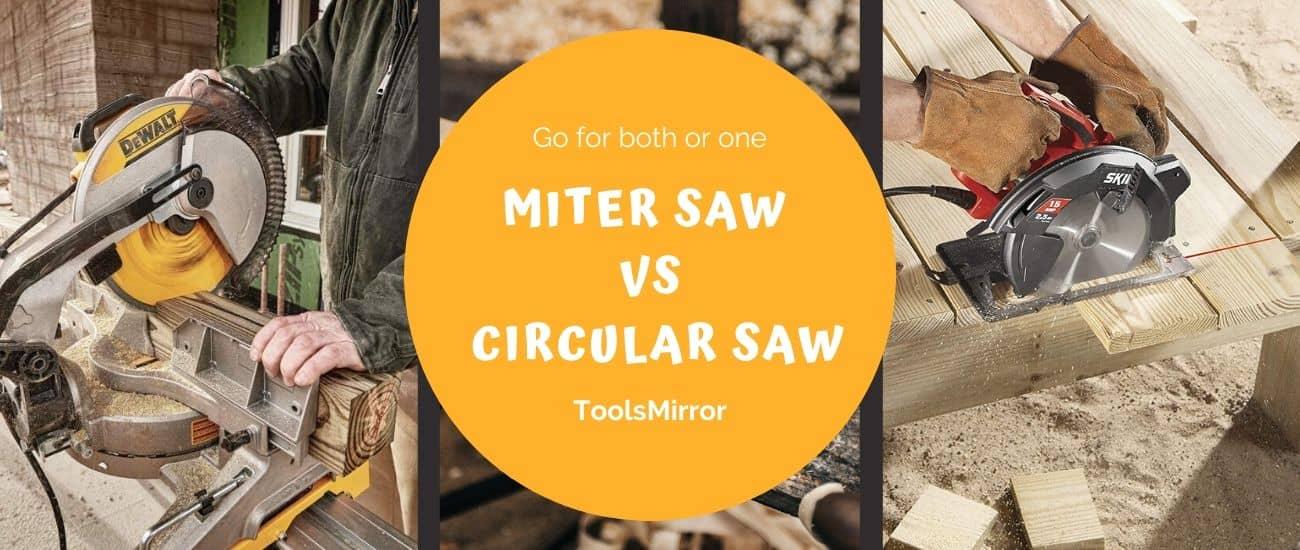 miter saw vs circular saw