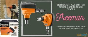 Freeman pmpn Mini-Palm Nailer Review