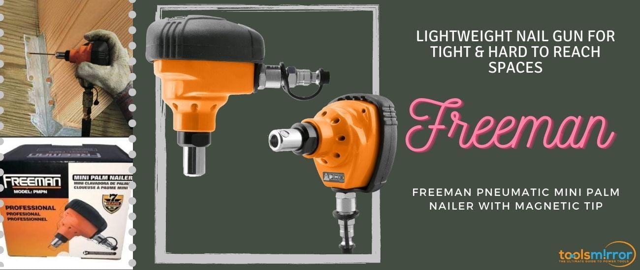 Freeman pmpn Mini-Palm Nailer Review