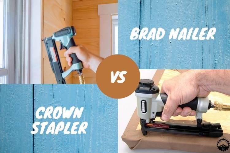Brad Nailer Vs Crown Stapler
