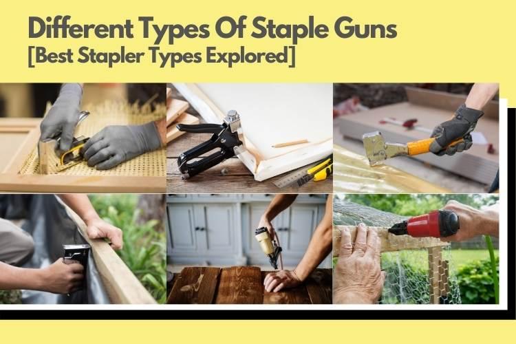 Different Types Of Staple Guns