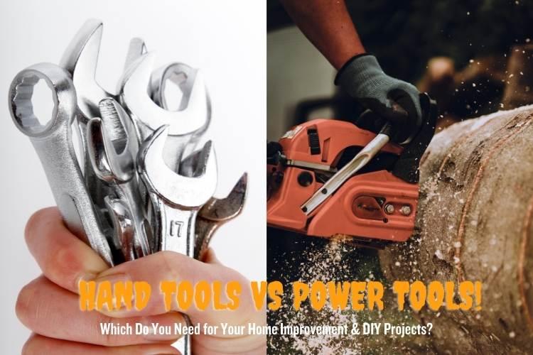 Hand tools vs power tools